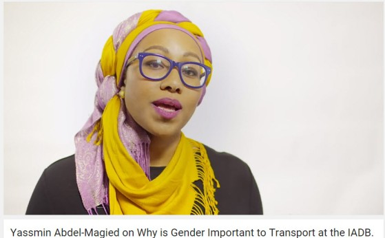 Yassmin Abdel-Magied on Why is Gender Important to Transport at the IADB